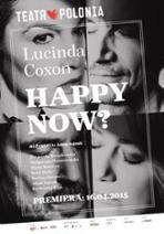 Happy Now? - plakat