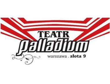 klasyczny buty temperamentu moda designerska Teatr Palladium Warszawa - Repertuar, Bilety | eWejściówki.pl