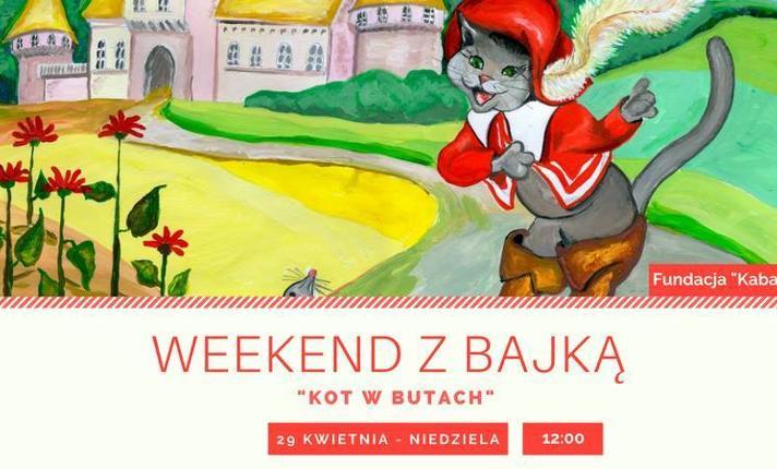 Spektakl Weekend Z Bajką Kot W Butach Ewejściówkipl