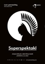 Superspektakl - plakat